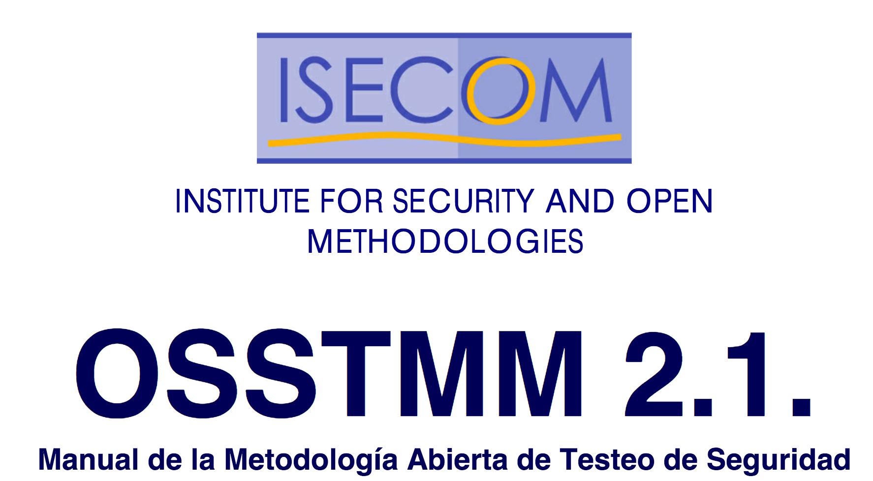OSSTMM, Manual de la Metodología Abierta de Testeo de Seguridad