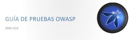 OWASP Testing Guide 3.0 en Español