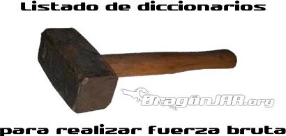 Diccionarios Bruteforce Diccionario claves WPA para Realizar Ataques de Fuerza Bruta