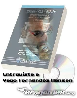 YagoHansen Entrevista a Yago Fernández Hansen del Diario de un Hacker