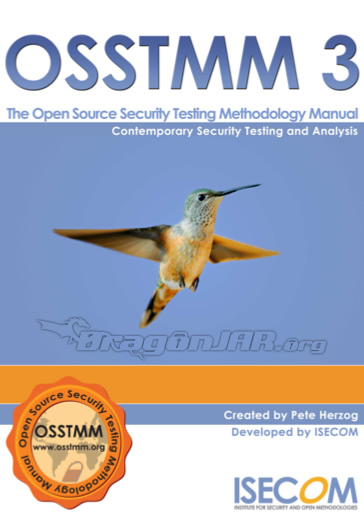 OSSTMM.3 OSSTMM (Open Source Security Testing Methodology Manual) 3.0