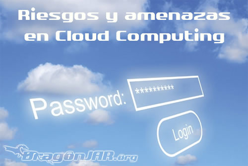 CloudSecurity Riesgos y amenazas en Cloud Computing