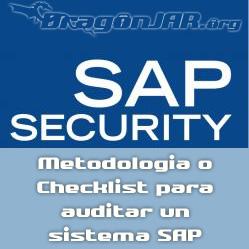 Seguridad SAP Metodología o Checklist para auditar un sistema SAP