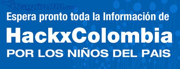 HackXColombia1 Llegó HackXcolombia   Ayudando los niños de nuestro país