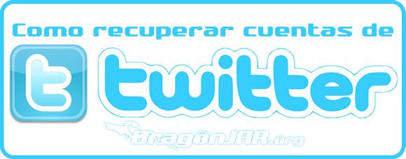 Recuperar Twitter ¿Cómo Recuperar una Cuenta de Twitter?