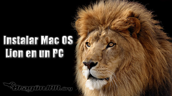 Instalar Mac OS Lion en un PC Instalar Mac OS Lion en un PC