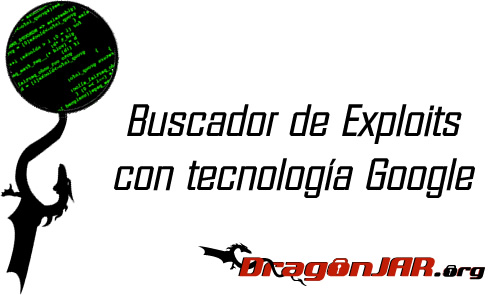 Buscador de Exploits con tecnología Google