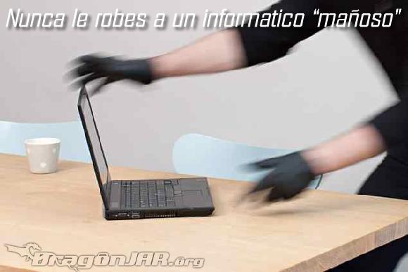 """Nunca le robes a un informático """"mañoso"""""""