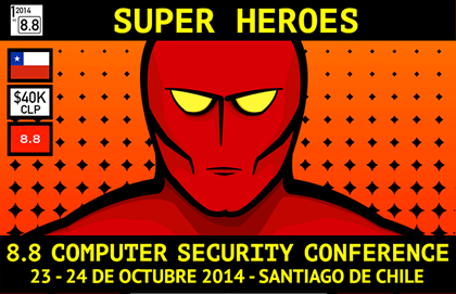 8.8 Computer Security Conference – Chile