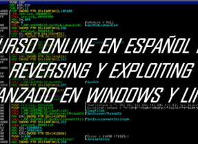 Curso en español de Exploiting y Reversing avanzado para Windows y Linux – Online