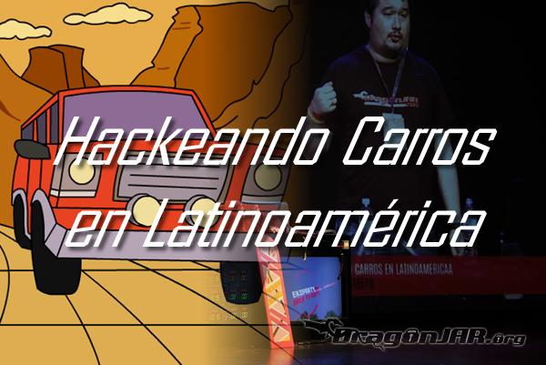 Hackeando-Carros-en-Latinoamerica