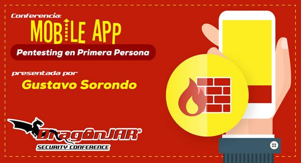 Mobile App Pentesting en Primera Persona
