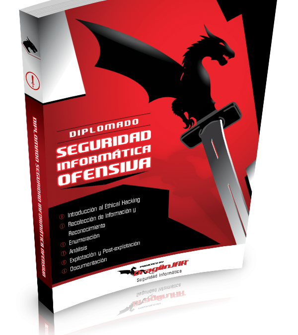 Diplomado de Seguridad Informática Ofensiva