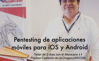 Taller de pentesting de aplicaciones móviles con Paulino Calderon